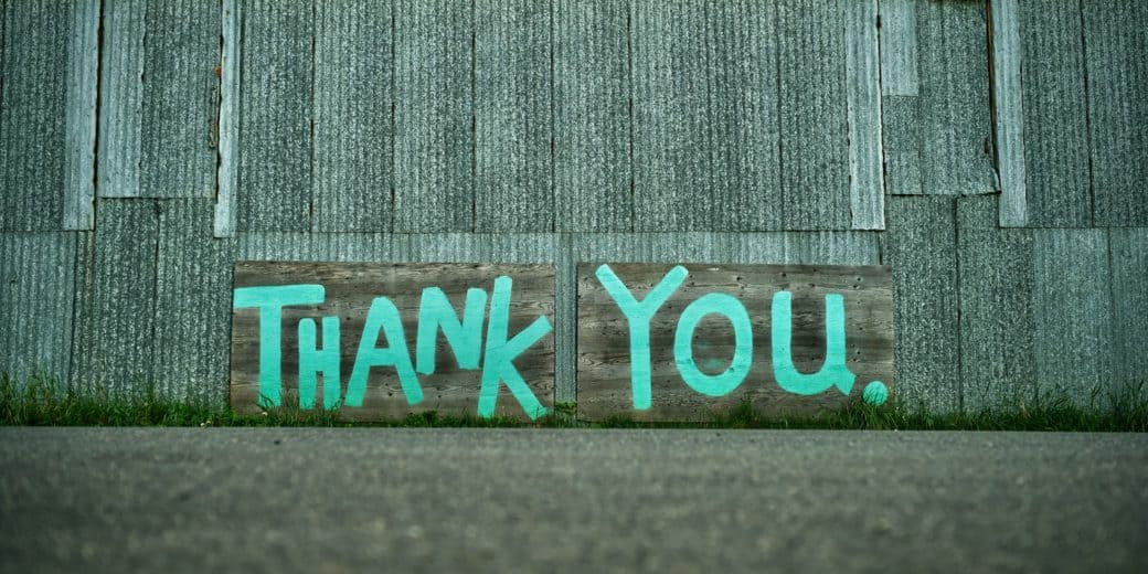 "What has made you say ""Thank you"", recently?"